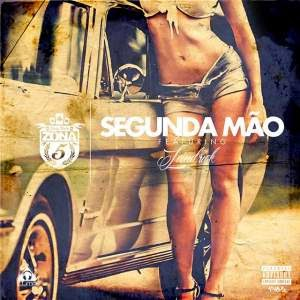 Segunda Mão – Zona 5 Nova Musica ft Landrick (Download ...